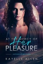At the Mercy of Her Pleasure by Kayelle Allen