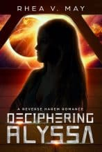 Deciphering Alyssa by Rhea V. May