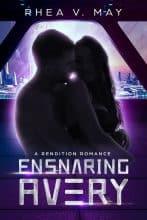 Ensnaring Avery by Rhea V. May