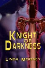 Knight of Darkness by Linda Mooney