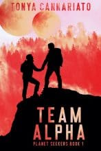 Planet Seekers: Team Alpha by Tonya Cannariato