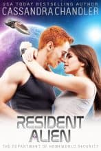 Resident Alien by Cassandra Chandler