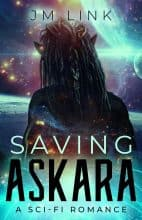 Saving Askara by J. M. Link