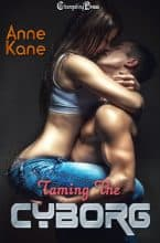 Taming the Cyborg by Anne Kane