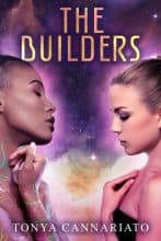 The Builders by Tonya Cannariato