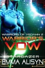 Warrior's Vow by Emma Alisyn