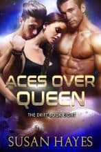 Aces Over Queen by Susan Hayes