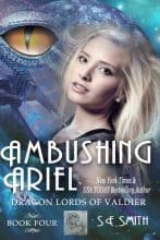 Ambushing Ariel by S. E. Smith