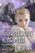 Cornering Carmen by S. E. Smith