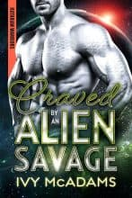 Craved by an Alien Savage by Ivy McAdams