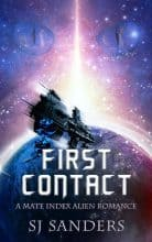 First Contact by S. J. Sanders