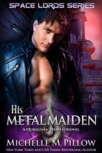 His Metal Maiden by Michelle M. Pillow