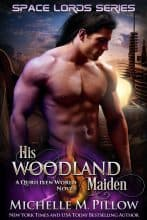 His Woodland Maiden by Michelle M. Pillow