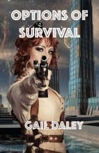 Options of Survival by Gail Daley