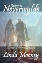 Return to Neverwylde by Linda Mooney