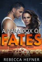 A Paradox of Fates by Rebecca Hefner