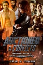 Auctioned to the Convicts by Julie K. Cohen