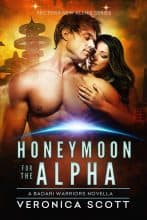 Honeymoon for the Alpha by Veronica Scott