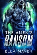 The Alien's Ransom by Ella Maven