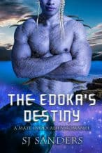 The Edoka's Destiny by S. J. Sanders