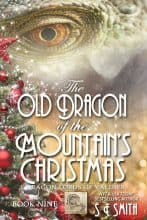 The Old Dragon of the Mountain's Christmas by S. E. Smith