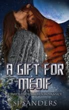 A Gift for Medif by S. J. Sanders
