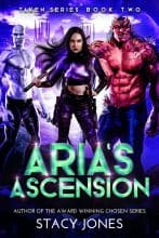 Aria's Ascension by Stacy Jones