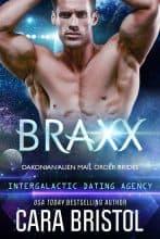 Braxx by Cara Bristol