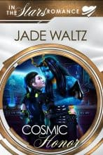 Cosmic Honor by Jade Waltz
