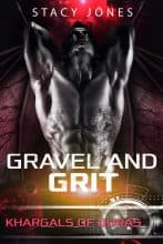 Gravel and Grit by Stacy Jones