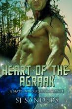 Heart of the Agraak by S. J. Sanders