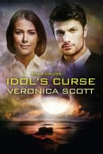 Star Cruise: Idol's Curse by Veronica Scott