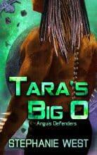 Tara's Big O by Stephanie West