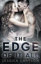 The Edge Of It All by Jessica Grayson