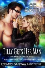 Tilly Gets Her Man by S. E. Smith