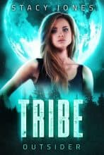 Tribe Outsider by Stacy Jones