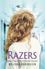 Razers by Melissa Koberlein