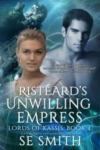 Risteard's Unwilling Empress by S. E. Smith