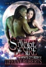 Savage Desire by Tiffany Roberts