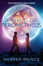 A Child of Perometheus by Harper Prince