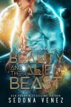 Beauty and the Alien Beast by Sedona Venez