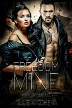 Freedom Mine by Julie K. Cohen