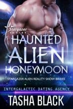 Haunted Alien Honeymoon by Tasha Black