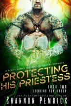 Protecting His Priestess by Shannon Pemrick