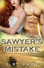 Sawyer's Mistake by J. R. Pace