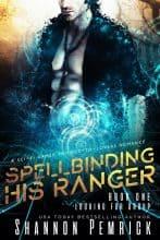 Spellbinding His Ranger by Shannon Pemrick
