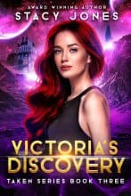 Victoria's Discovery by Stacy Jones