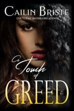 A Touch of Greed by Cailin Briste