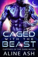 Caged with the Beast by Aline Ash