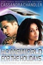 Homeworld for the Holidays by Cassandra Chandler